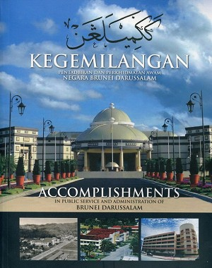 Accomplishments in Public Service and Administration of Brunei Darussalam