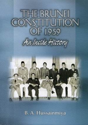 The Brunei Constitution of 1959: an inside history