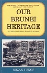 Our Brunei Heritage