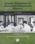 Brunei: Traditions of Monarchic Culture and History