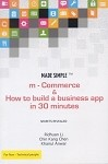 Made Simple: m-Commerce & How to Build a Business App in 30 Minutes
