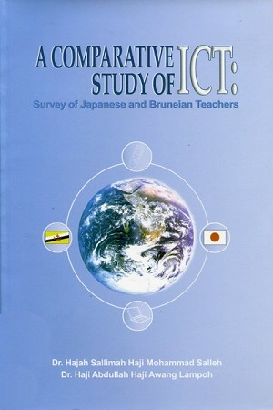 A Comparative Study of ICT: Survey of Japanese and Bruneian Teachers