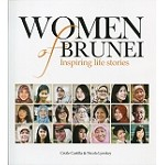 Women of Brunei: Inspiring Life Stories