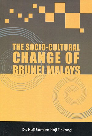 The Socio-Cultural Change of Brunei Malays